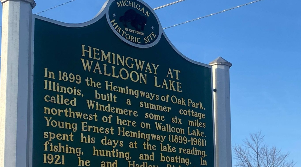 Ernest Hemingway spent his summers on Walloon Lake in Michigan